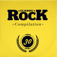Black Stone Cherry / High Spirits / The Arkanes a.o. - Classic Rock Compilation Volume 30