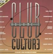 Seal, Splash, Brand Nubian a.o. - Club Culture Volume 1