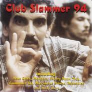 Dave Clark, Mandala, Acid Scout a.o. - Club Slammer 94