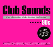 Snap! / Haddaway / Dr. Alban a.o. - Club Sounds - 90s