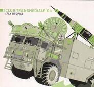 Terre Thaemlitz, Richard Devine, Dictaphone, u.a - Club Transmediale 04 [Fly Utopia]