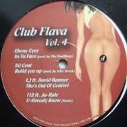 50 Cent, Ebony Eyez, Ja-Rule a.o. - Club Flava Vol. 4