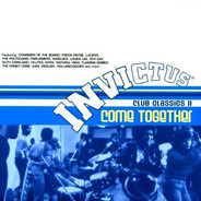 Chairmen Of The Board, Flaming Ember a.o. - Come Together (Invictus Club Classics II)