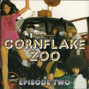 The Outsiders / The Raves / Evolution a.o. - Cornflake Zoo - Episode Two