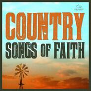 Rascal Flatts / Tim McGraw / Carrie Underwood a.o. - Country Songs Of Faith