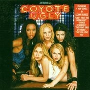 LeAnn Rimes,Don Henley,EMF,Snap!,INXS, u.a - Coyote Ugly