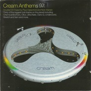 Paul Oakenfold, Nick Warren , a.o. - Cream Anthems 97
