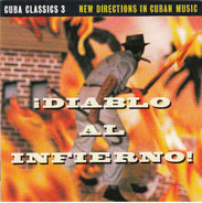 Irakere / Sintesis a.o. - Cuba Classics 3: Diablo Al Infierno