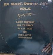 Laser Cowboys, New York Rappers, Apollo II, M & H Band - DA-Maxi-Dance-Mix Vol. 5