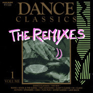 The Whispers / The Jacksons / Sister Sledge a.o. - Dance Classics - The Remixes Volume 1