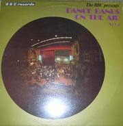 Jack Payne, Roy Fox... - Dance Bands On The Air Vol 1