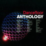 Robin S, DJ Sneak, a.o. - Dancefloor Anthology