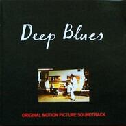 R.L. Burnside / Big Jack Johnson / a.o. - Deep Blues (Original Motion Picture Soundtrack)