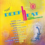 The KLF / Tom Tom / No Panic a. o. - Deep Heat 3