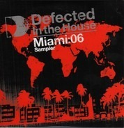 Lifelike & Kris Menace,Martin Solveig,Danny Lewis, u.a - Defected In The House Miami:06 Sampler