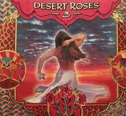 Hakim / Steve Stevens / Cheb Mami a.o. - Desert Roses 3