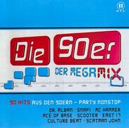 Ace Of Base, Scooter, Culture Beat, a.o. - Die 90er Der Megamix