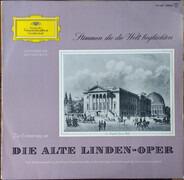 Puccini / Gounod / Verdi a.o. - Die Alte Linden-Oper: Stimmen, Die Die Welt Beglückten