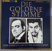 Enrico Caruso, Mario Lanza,.. - Die Goldene Stimme