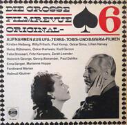 Heinz Rühmann / Zarah Leander / Heinrich George / a.o. - Die Grosse Filmrevue 6. Folge (Original-Aufnahmen Aus Ufa-Terra-Tobis Und Bavaria-Filmen)