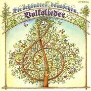 Schubert / Mendelssohn / Traditional a.o. - Die schönsten deutschen Volkslieder
