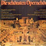 Weber, Beethoven, Wagner a.o. - Die schönsten Opernchöre