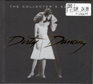 The Ronettes / Eric Carmen / Zappacosta a.o. - Dirty Dancing - The Collector's Edition