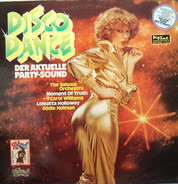The Salsoul Orchestra, Moment Of Truth a.o. - Disco Dance (Der Aktuelle Party-Sound)