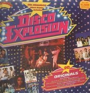 Smokie, The Teens, Sister Sledge, Chic, a.o. - Disco Explosion