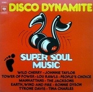 Earth, Wind And Fire, People`s Choice, a.o. - Disco Dynamite - Super Soul Music