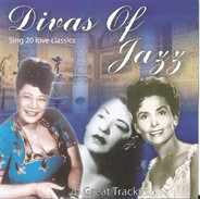 Nina Simone / Ella Fitzgerald a.o. - Divas Of Jazz Sing 20 Love Classics