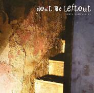 Andre Crom / Glimpse a.o. - Don't Be Leftout Vinyl Sampler 01