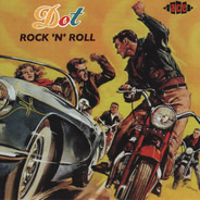 Sanford Clark / Mac Wiseman / Gene Brown a.o. - Dot Rock 'N' Roll