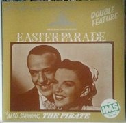 Irving Berlin / Cole Porter - Double Feature: Easter Parade / The Pirate