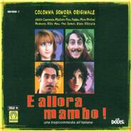 Vinicio Capossela / Yma Sumac / a.o. - E Allora Mambo! - Una Tragicommedia All'Italiana  (Original Soundtrack)