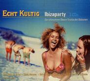 Gala, Del Sol, a.o. - Echt Kultig - Ibizaparty (Die Ultimativen Dance-Tracks Der Balearen)
