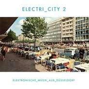 ELECTRI_CITY 2 - Electri_city 2/Elektronische Musik Aus Düsseldorf