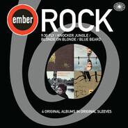 9.30 Fly / Knocker Jungle / Blonde On Blonde / Blue Beard - Ember Rock: 4 Original Albums In Original Sleeves
