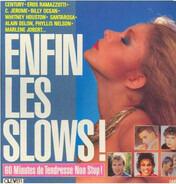 Century, Billy Ocean a.o. - Enfin Les Slows! (60 Minutes De Tendresse Non Stop!)