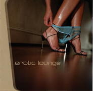 Mez, Audio Lotion, Spiller, Funkaroma, Blue six - Erotic Lounge