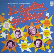 Willy Fritsch, Lale Andersen, Vico Torriani a.o. - Es Leuchten Die Sterne - Aus Goldenen Schlagerzeiten