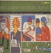 Losfeld, Montparnasse, Yukari Fresh a.o. - Escalator Records, Tokyo