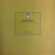 Harry Thumann, Mission Control, War, a.o. - Eskimo: Various Artists And Many Others