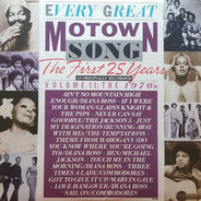 Diana Ross, The Temptations, Jackson Five a.o. - Every Great Motown Song - The First 25 Years Volume II: The 1970's