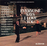 Woody Allen, Julia Roberts, Alan Alda, a.o. - Everyone Says I Love You - The Original Soundtrack Recording