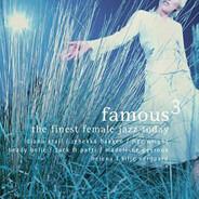 Diana Krall / Madeleine Peyroux a.o. - Famous 3 The Finest Female Jazz Today