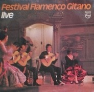 Paco De Lucia / Cepero a.o. - Festival Flamenco Gitano Live