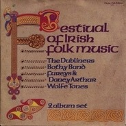 The Dubliners, The Wolftones a.o. - Festival Of Irish Folk Music