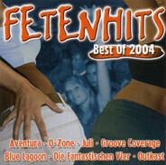 Aventura, O-Zone, Juli, Blue Lagoon, Outkast, u.a - Fetenhits-Best of 2004