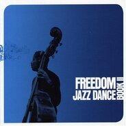 Jukka Eskola, Soulstance, Dalindeo, Luis Ferri, u.a - Freedom Jazz Dance-Book II